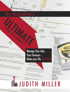 The Remodelers Ultimate Guide to QuickBooks by Judith Miller